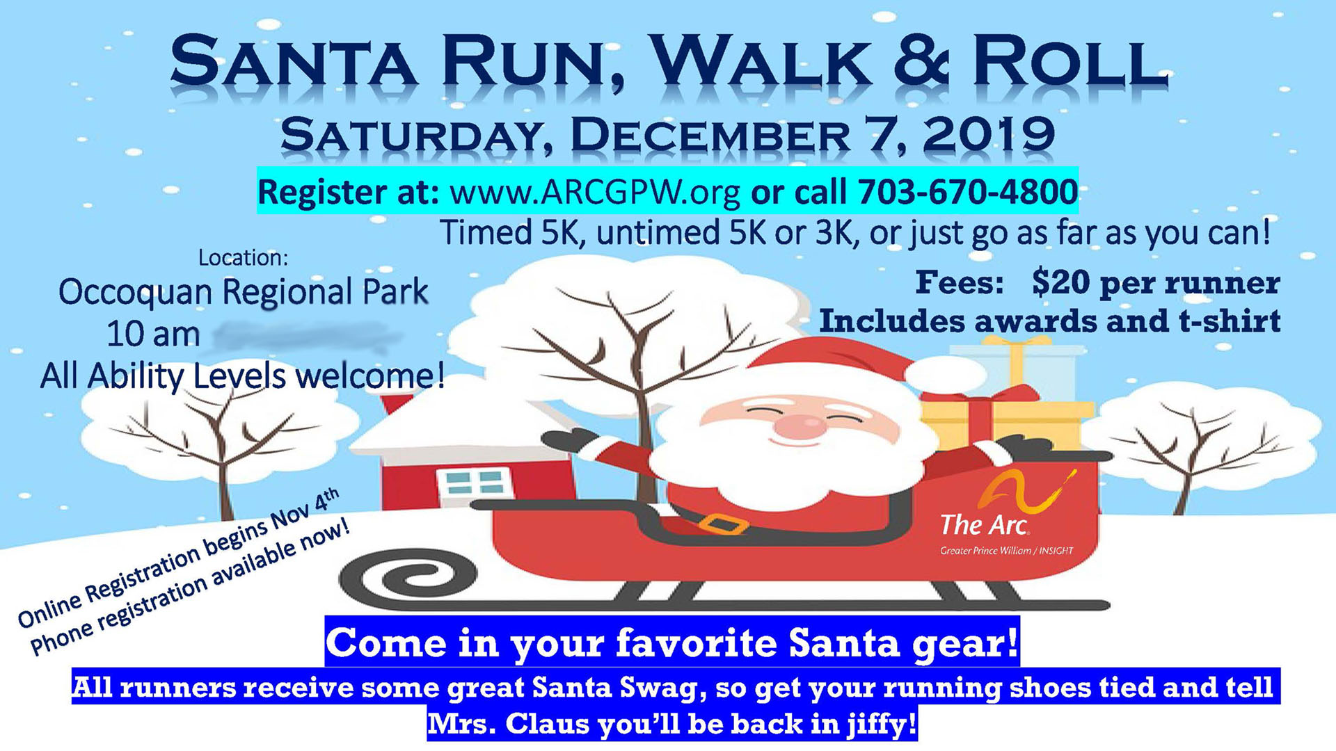 Santa Run, Walk and Roll occurring on Dec. 7