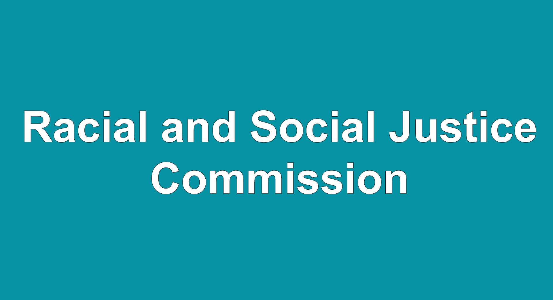 Racial and Social Justice Commission meeting set